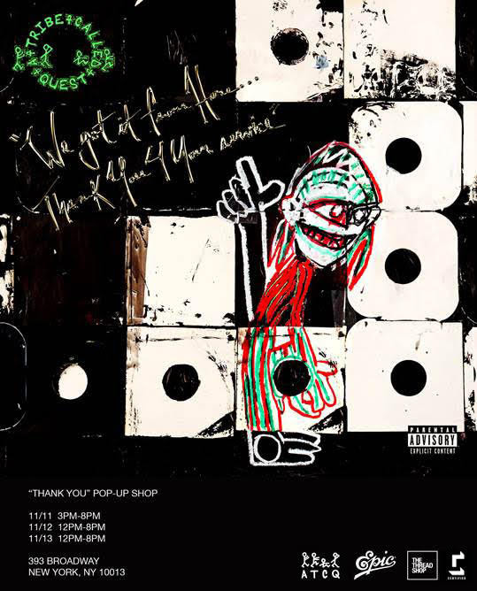 "ALBUM STREAM: A TRIBE CALLED QUEST – ""We Got It From Here… Thank You 4 Your Service"" [Audio]"