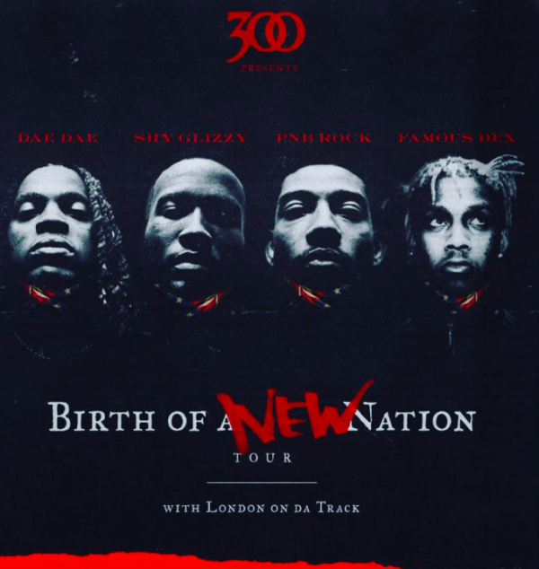 DAE DAE, SHY GLIZZY, PNB ROCK, FAMOUS DEX & LONDON ON DA TRACK FOR BIRTH OF A NEW NATION TOUR AT KNITTING FACTORY [EVENT]