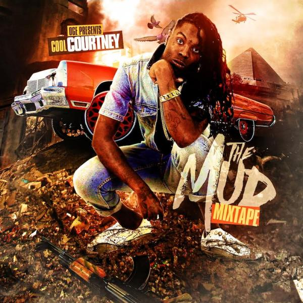 "Cool Courtney – ""The Mud Mixtape"" [Audio]"