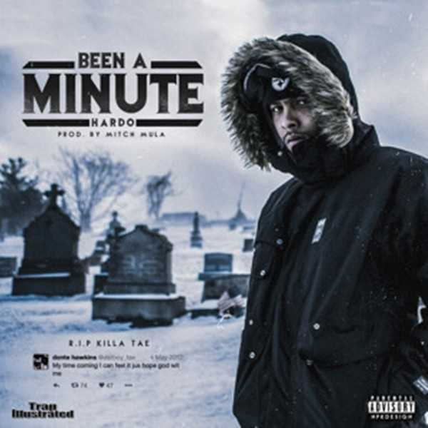 """Hardo – """"Been A Minute"""" (Produced by Mitch Mula) [Audio]"""