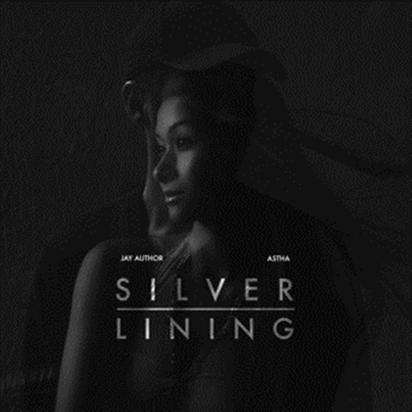 """Jay Author – """"Silver Lining"""" Feat. Astha [Audio]"""