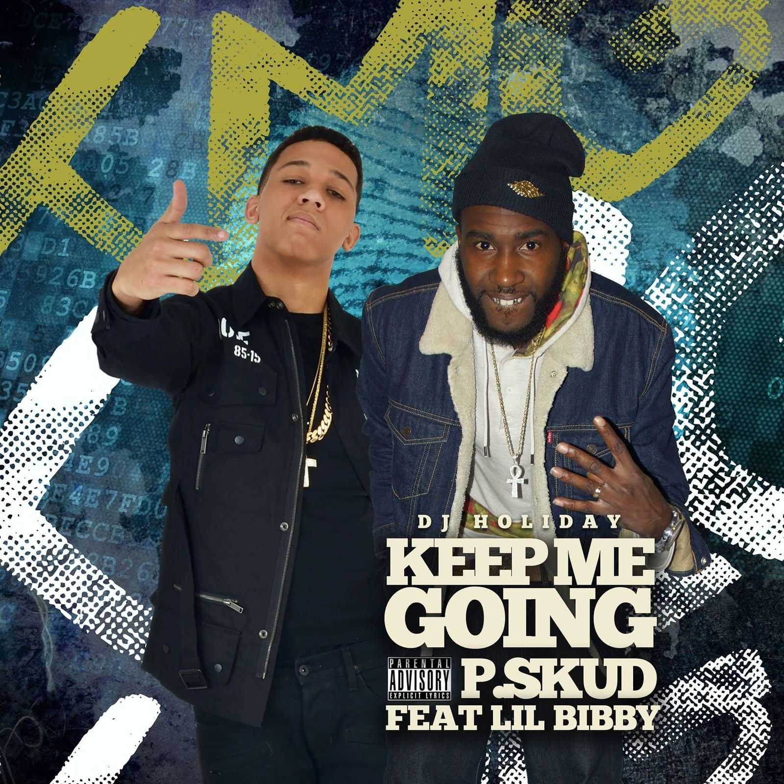 """P.Skud – """"Keep Me Goin"""" Feat. Lil Bibby [Audio]"""