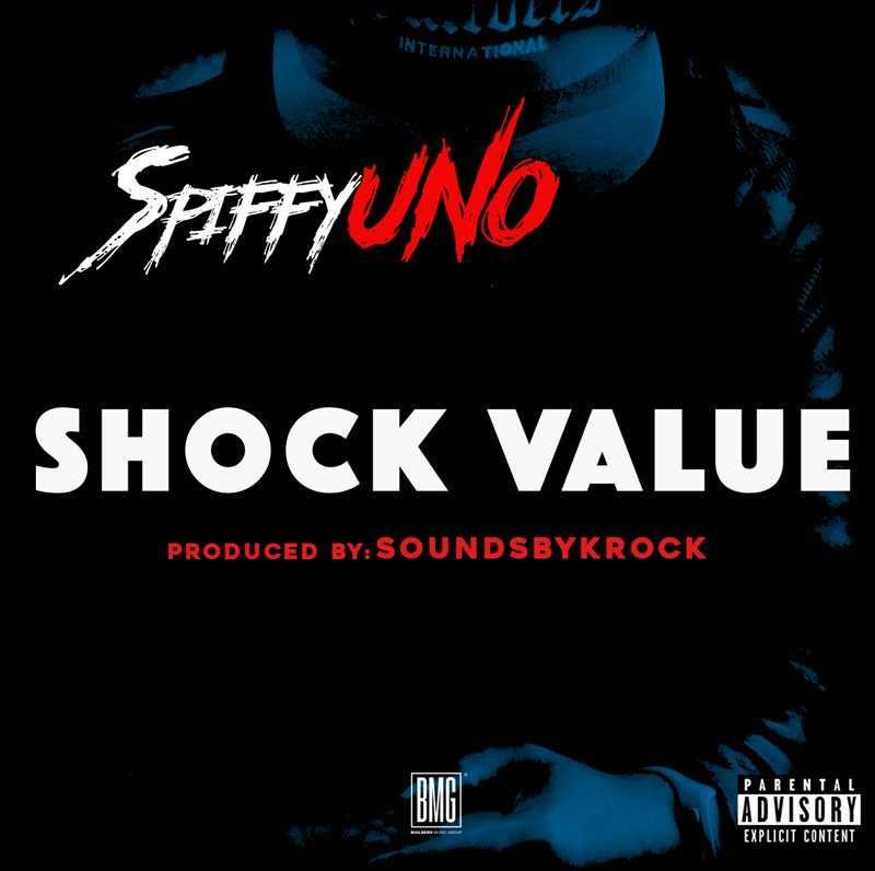 "SPIFFYUNO – ""SHOCK VALUE"" #FREESTYLEFRIDAY [AUDIO]"