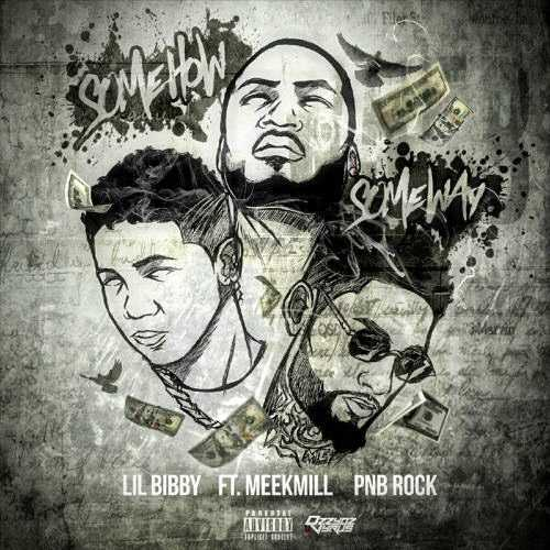 "Lil Bibby – ""Somehow Someway"" Feat. Meek Mill & PnB Rock [Audio]"