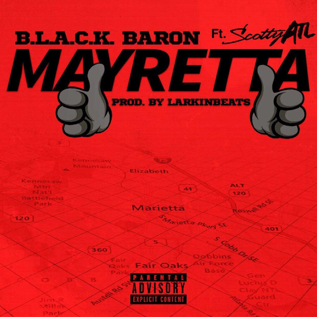 "B.L.A.C.K Baron and Scotty ATL – ""Mayretta"" (Remix) [Audio]"
