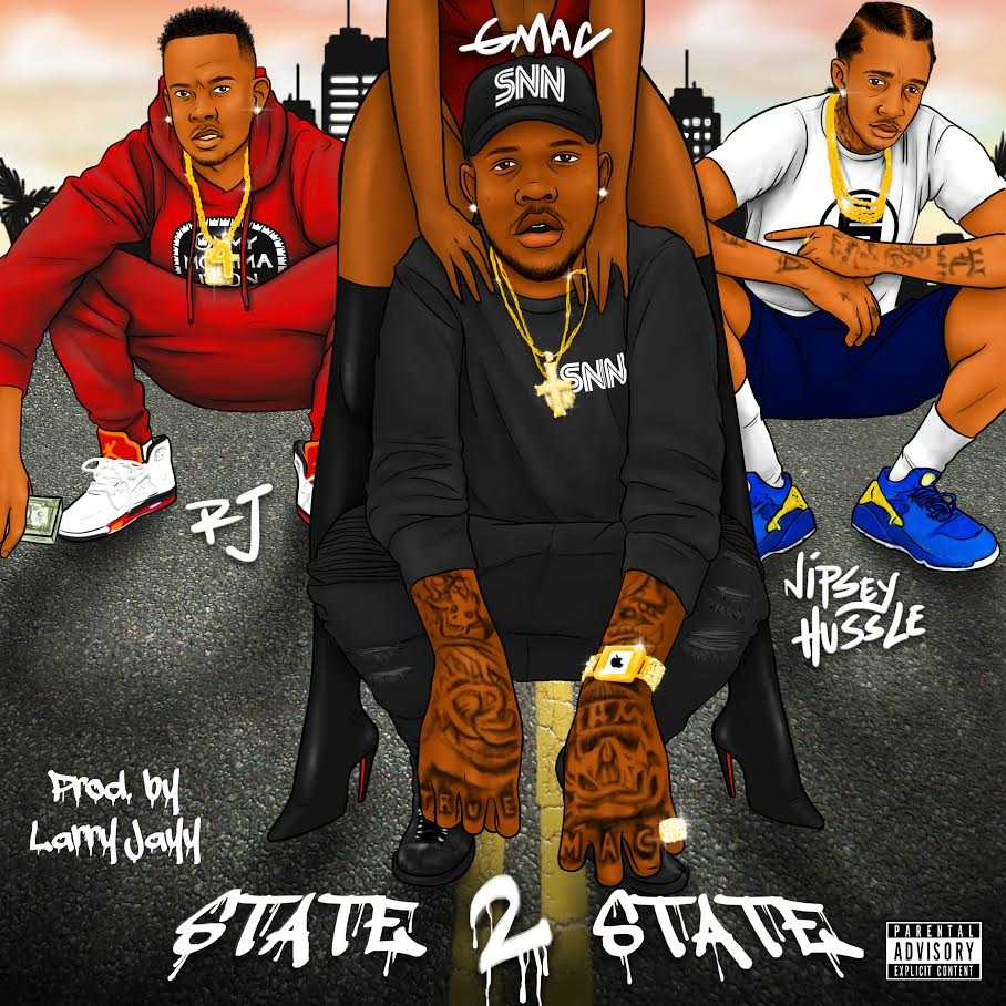 """New Music: Gmac feat. Nipsey Hussle & RJ – """"State 2 State"""" (Prod by Larry Jayy) [Audio]"""