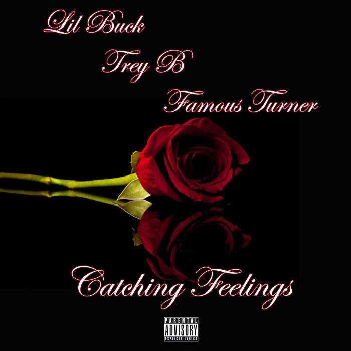 "Lil Buck, Trey B, Famous Turner – ""Catching Feelings"" (Prod. By E. Smitty) [Audio]"