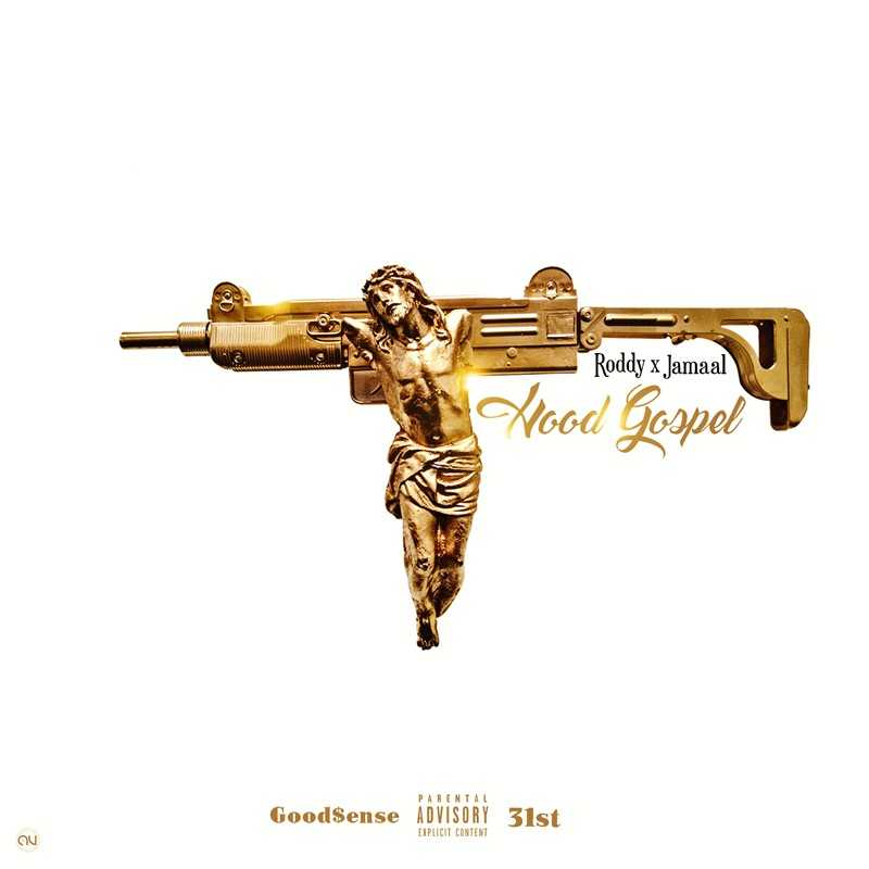 "New Project: Young Roddy & Jamaal – ""Hood Gospel"" [Audio]"