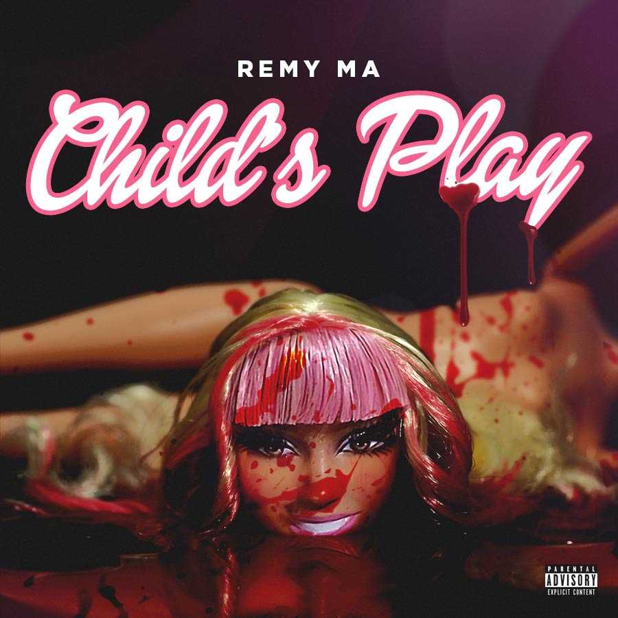 """Remy Ma – """"Childs Play"""" (Nicki Minaj diss) Coming Sooner Than You Thought"""
