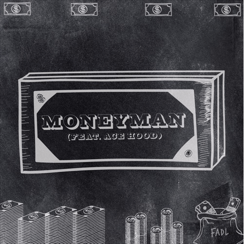 "FADL Recruits Ace Hood for the high-energy ""Moneyman"" [Audio]"