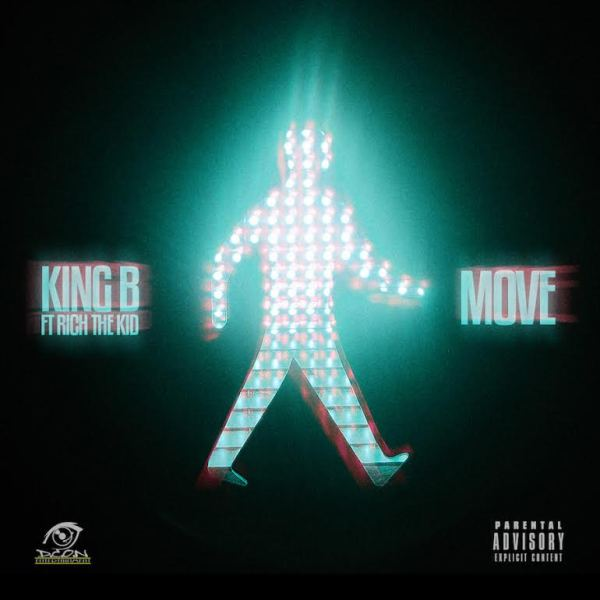 "New Music: King B – ""Move"" Ft. Rich The Kid [Audio]"