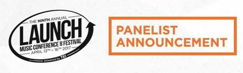 Launch Music Conference Announces 2017 Panelists [Music Event]