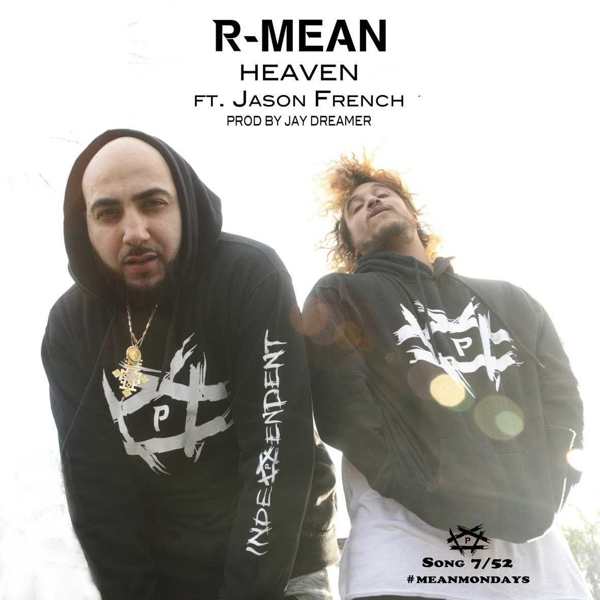 """WEST COAST RAP ARTIST R-MEAN UNVEILS NEW SINGLE """"HEAVEN"""" FOR #MEANMONDAYS [AUDIO]"""