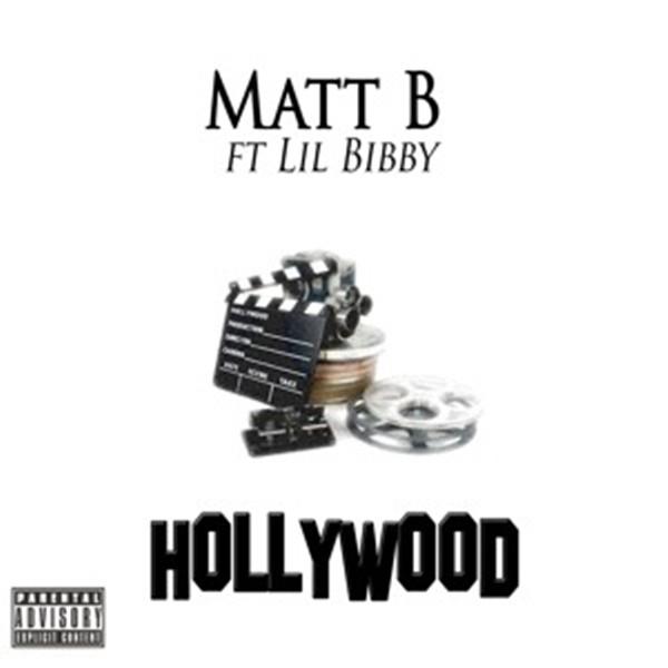 "Matt B – ""Hollywood"" (Ft. Lil Bibby) [Audio]"