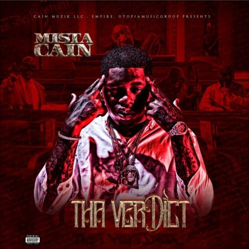 "Album Stream: Mista Cain – ""Tha Verdict"" [Audio]"