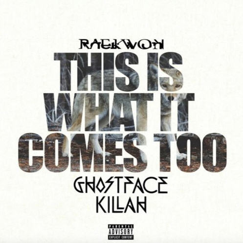"""Raekwon feat. Ghostface Killah – """"This Is What It Comes Too"""" (Remix) [Audio]"""