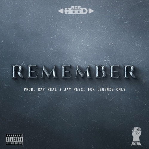 """New Music: Ace Hood – """"Remember"""" [Audio]"""
