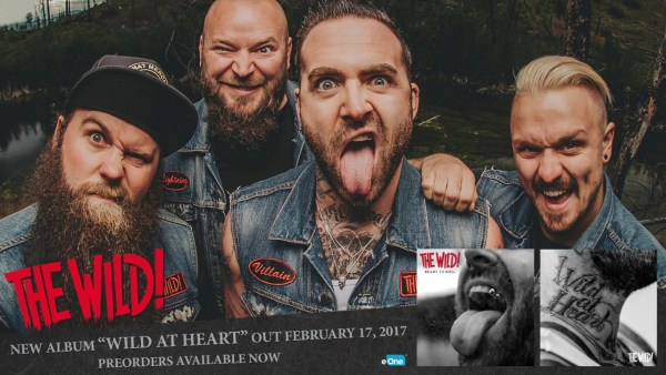 The Wild! – Best In The West | 'Wild At Heart' In Stores 2.17.17