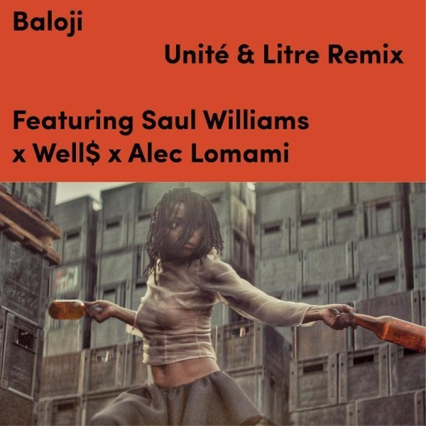"Baloji ft. Well$, Alec Lomami & Saul Williams – ""Unité & Litre"" Remix (Prod. by Moroko) [Audio]"