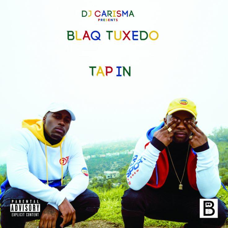 """Album Stream: Blaq Tuxedo – """"DJ Charisma Presents: Tap In"""" [Audio]"""