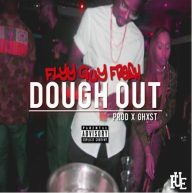 """Flyy Guy Fresh Releases New Single """"Dough Out"""" (Prod. by GHXST) [Audio]"""