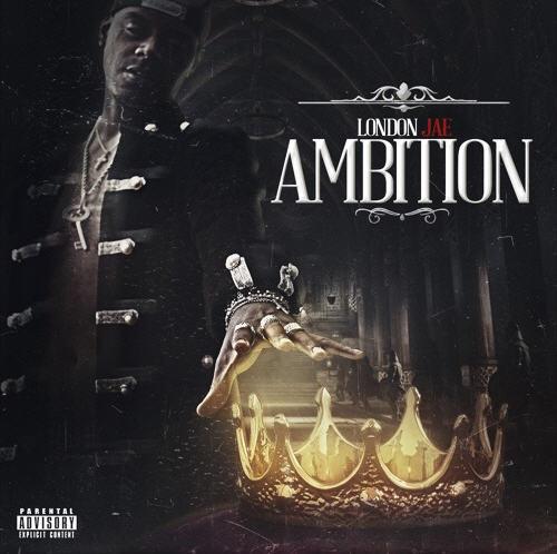 "New Project: London Jae – ""Ambition"" [Audio]"