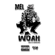 "New Single: Mel – ""Woah"" [Audio]"