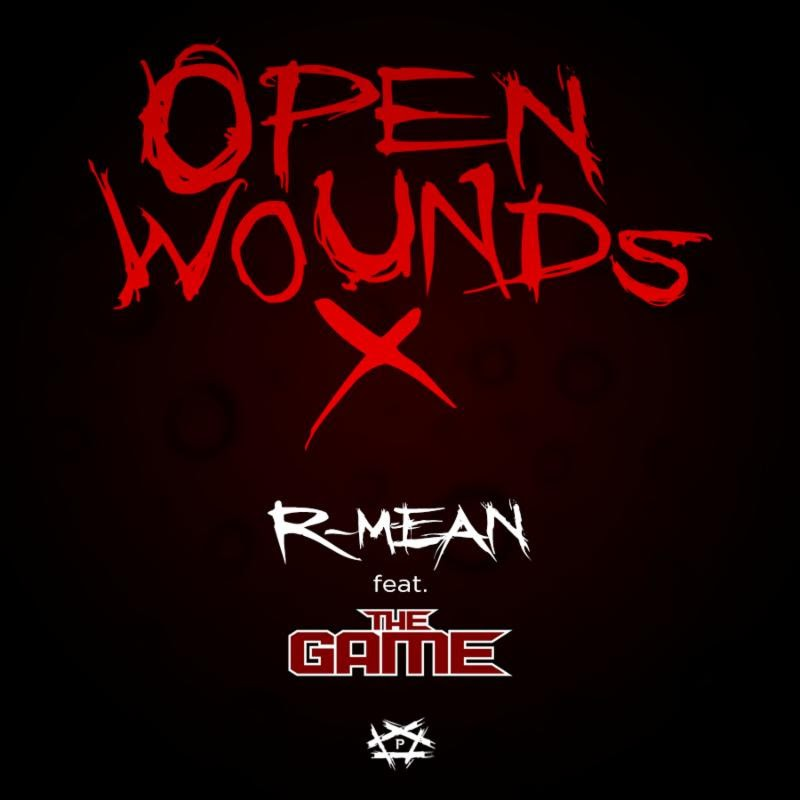 """R – Mean feat. The Game – """"Open Wounds X"""" [Audio]"""
