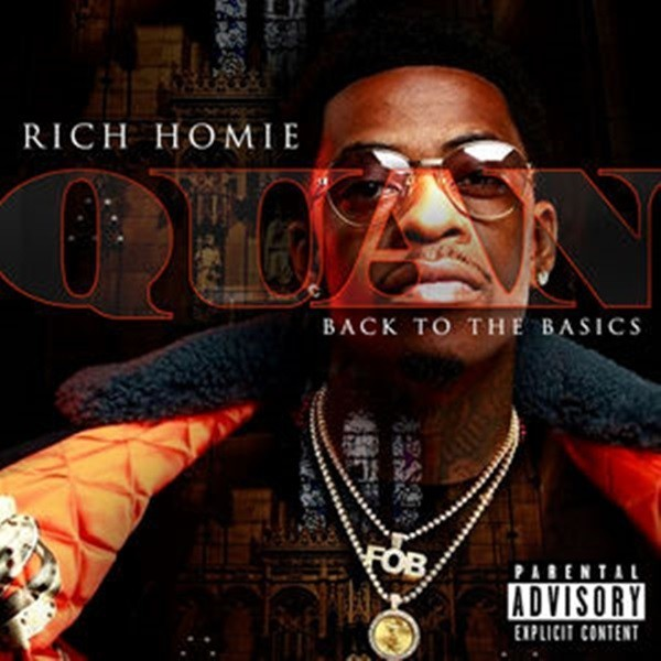 """New Project: Rich Homie Quan – """"Back To The Basics"""" [Audio]"""