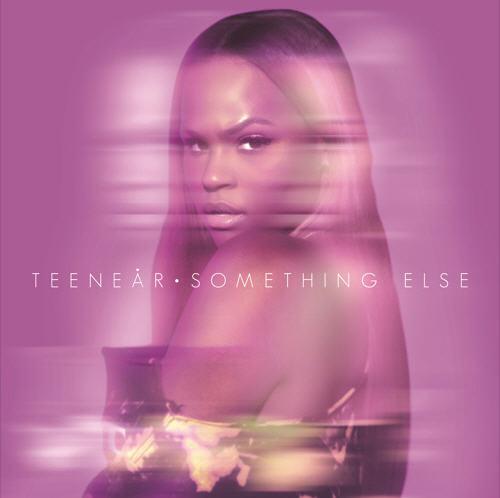 "Teenear (@Teenearr) – ""Something Else"" [Audio]"