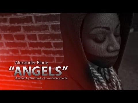 """Alexander Blane – """"ANGELS"""" (Dir by: @Mudwingmedia) [Video]"""