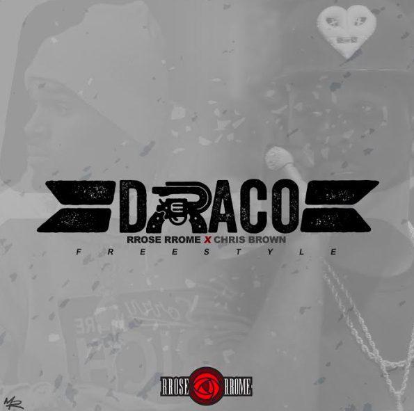 "RRose RRome Ft. Chris Brown – ""Draco"" (Freestyle) [Audio]"