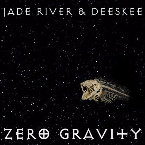 "Album Stream: Jade River & Deeskee – ""Zero Gravity"" [Audio]"
