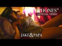 "Jake&Papa Drops ""Phones"" Video"