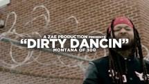 "Montana Of 300 – ""Dirty Dancin'"" [Music Video]"