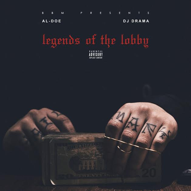 "Al-Doe Teams With DJ Drama For ""Legends of the Lobby"" Project [Audio]"