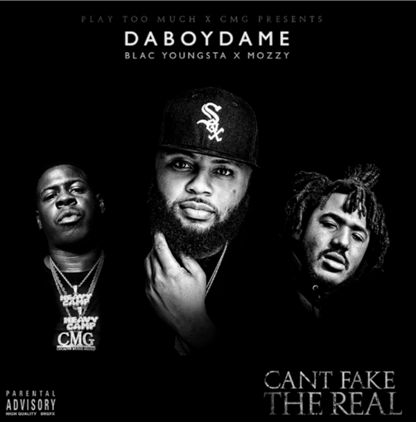 """Album Stream: DaBoyDame, Blac Youngsta, Mozzy – """"Can't Fake the Real"""""""
