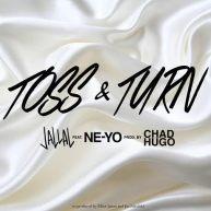 """Rapper JALLAL Ft. Ne-Yo – """"Toss & Turn"""" (Prod. by Chad Hugo)"""