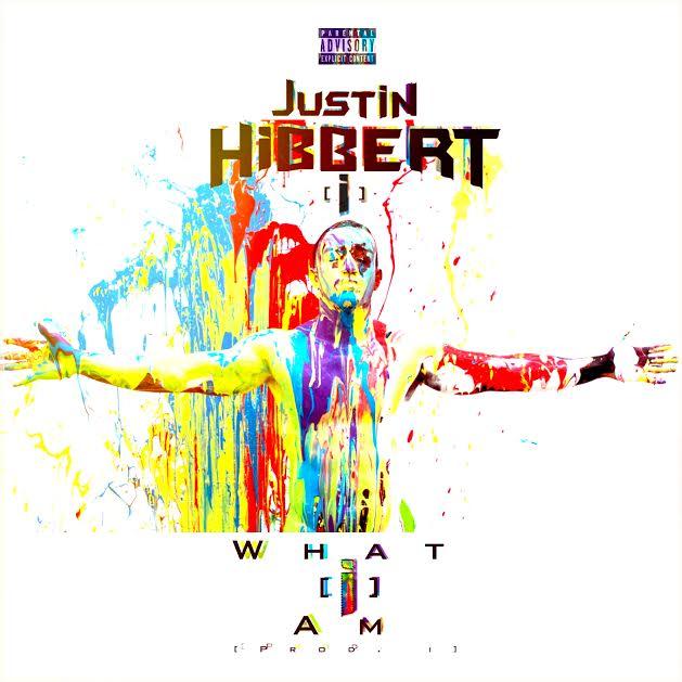 """Album Stream: Justin Hibbert – """"What [i] Am"""""""