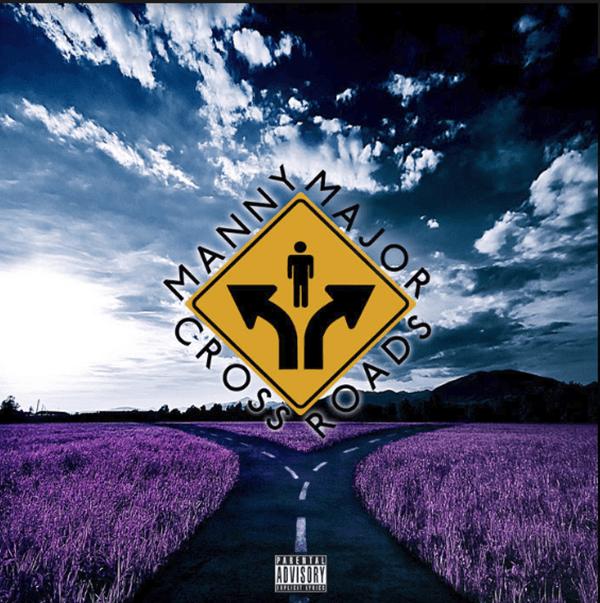 """Album Stream: Manny Major – """"Crossroads"""" [Audio]"""