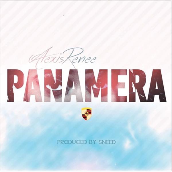 """Alexis Renee new single """"Panamera"""" [Audio]"""