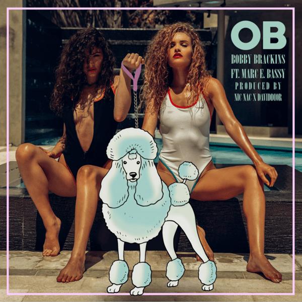 "Bobby Brackins – ""OB"" (feat. Marc E Bassy) [Audio]"