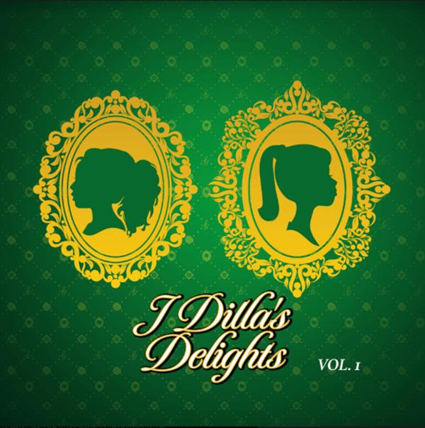 """Album Stream: J Dilla – """"J Dilla's Delights, Vol. 1"""" [Audio]"""