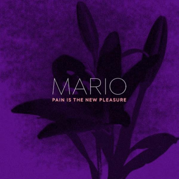 "MARIO RELEASES NEW SINGLE ""PAIN IS THE NEW PLEASURE"" [AUDIO]"