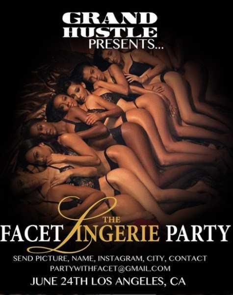 """GRAND HUSTLE PRESENTS """"Facet Lingerie Party"""" #FacetLingerieParty"""