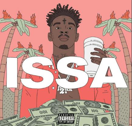 """Album Stream: 21 Savage – """"Issa"""" [Audio]"""