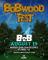 B.o.B ANNOUNCES 3rd ANNUAL BoBWOOD FEST IN ATLANTA AUGUST 19th!