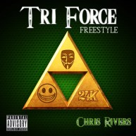 """Chris Rivers – """"TRI Force"""" Freestyle [Audio]"""