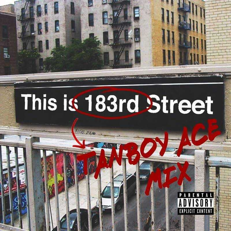 "DJ Tanboy Ace​ Delivers Official Mix of ""This is 183rd Street"" Ft. Kendrick Lamar, French Montana, Action Bronson, And More"