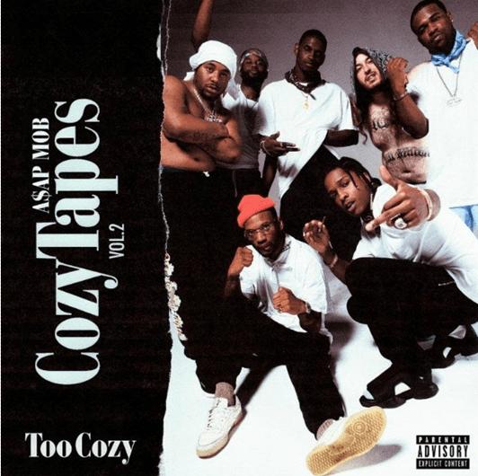 Album Stream: A$AP Mob – Cozy Tapes Vol. 2: Too Cozy [Audio]